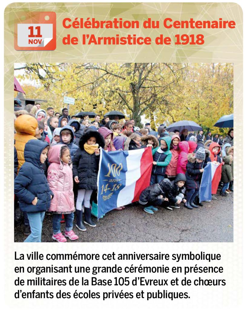 La ville commémore cet anniversaire symbolique en organisant une grande cérémonie en présence de militaires de la Base 105 d'Evreux et de chœurs d'enfants des écoles privées et publiques.