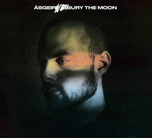 ÁSGEIR Bury the Moon (One Little Indian)