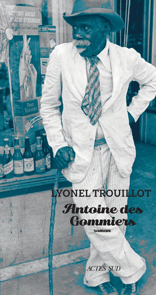 Le Livres du Mois Antoine des Gommiers Lyonel Trouillot