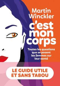 Le Livre du Mois C_est Mon Corps Martin Winckler