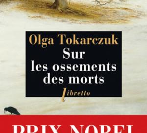 Le Livre du Mois Sur les ossements des Morts Olga Tokarczuk